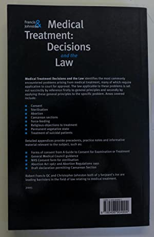 Medical Treatment: Decisions and the Law: Francis, Robert & Johnston, Christopher