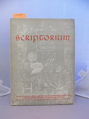 Scriptorium: Revue internationale des etudes relatives aux manuscrits / International Review of M...