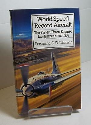 World Speed Record Aircraft: Käsmann, Ferdinand C. W.