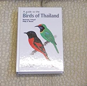 A Guide to the Birds of Thailand: Lekagul, Boonsong and