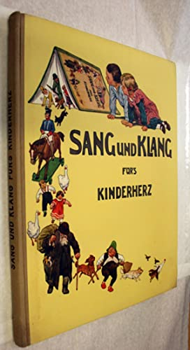 Sang und Klang furs Kinderherz; eine Sammlung: Englebert Humperdinck
