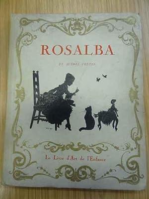 Rosalba - Les Contes D'Un Grand-Papa: James Jaquet