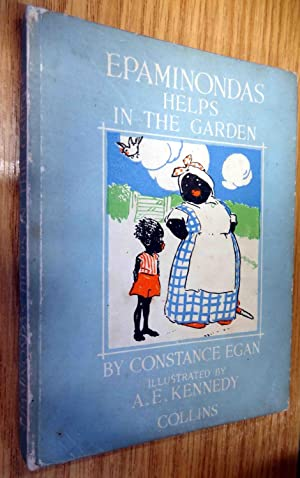 Epaminondas Helps in the Garden: Constance Egan