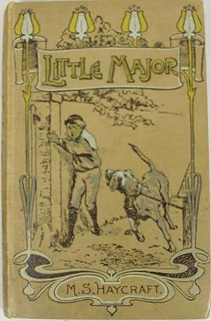 The Little Major: Haycraft, M S