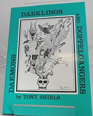 Daemons, Darklings and Doppelgangers: Tony Shiels