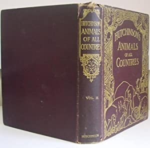 Hutchinson's Animals of all Countries, vol. 3.: Boulenger, E.G. et