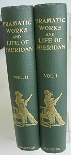 The Dramatic Works of Richard Brinsley Sheridan with A Short Account of His Life By G.G.S. (two V...
