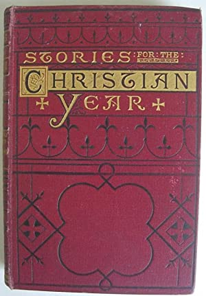Stories for the Christian Year Vol IV: Fourth Sunday After Easter to Fourth Sunday After Trinity