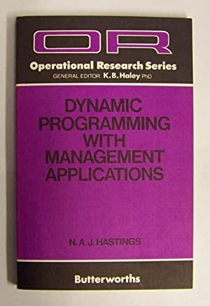Dynamic Programming with Management Applications: N.A.J. Hastings
