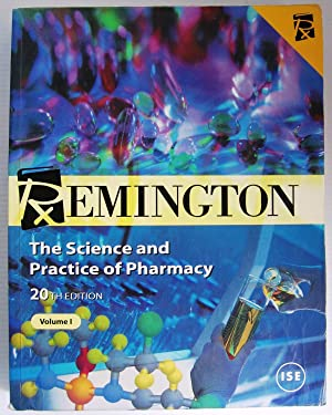 Remington: The Science and Practice of Pharmacy: Various