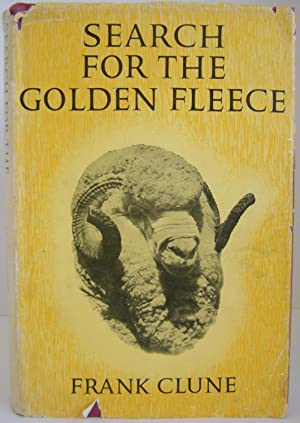 Search for the Golden Fleece: The Story: Clune, Frank