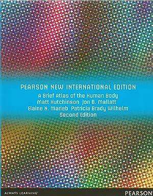 A Brief Atlas of the Human Body,: Hutchinson, Matt; Mallatt,