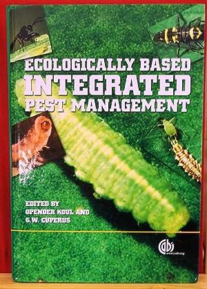 Ecologically Based Integrated Pest Management: Ed. Opender Koul