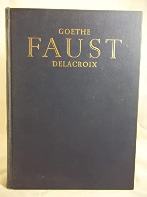 Faust: A Tragedy: Johann Wolfgang von