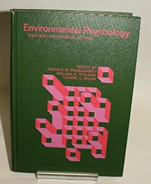 Environmental Psychology - Man and His Physical: Proshansky