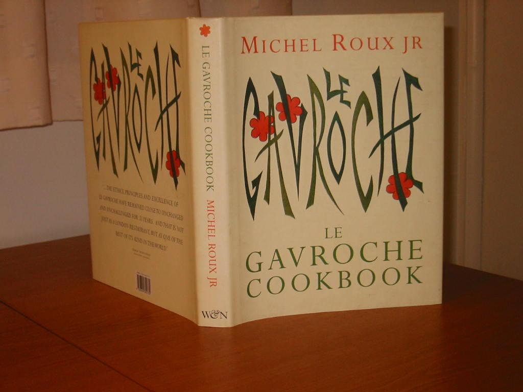 LE GAVROCHE COOKBOOK (Signed): Roux, Michel, Jr.