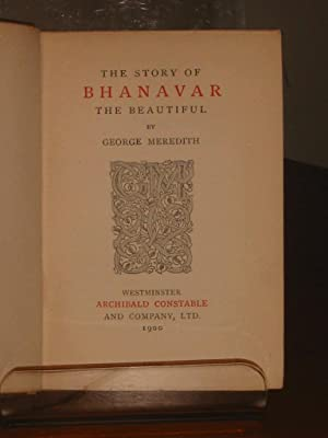 THE STORY OF BHANAVAR THE BEAUTIFUL: Meredith, George