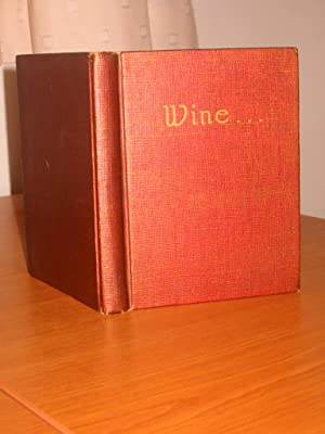 WINE: Scott, George E. (No. 328 of 500 Copies)