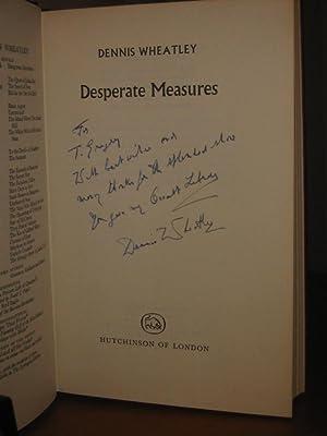 DESPERATE MEASURES (Signed): Wheatley, Dennis