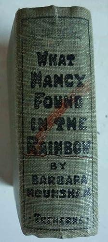WHAT NANCY FOUND IN THE RAINBOW: Hounsham, Barbara