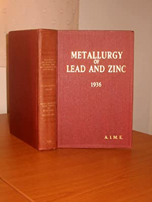 TRANSACTIONS OF THE AMERICAN INSTITUTE OF MINING AND METALLURGICAL ENGINEERS - Vol 121- Metallurg...
