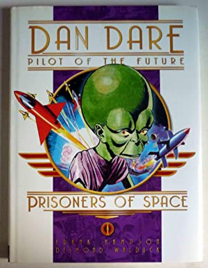 DAN DARE - PILOT OF THE FUTURE - PRISONERS OF SPACE