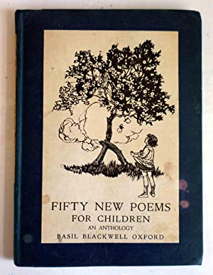 FIFTY NEW POEMS FOR CHILDREN - an Anthology