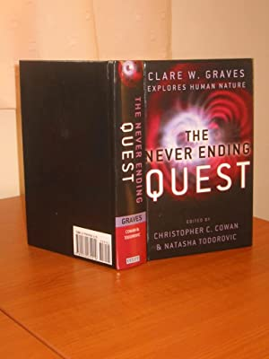 THE NEVER ENDING QUEST - A Treatise on an Emergent Cyclical Conception of Adult Behavioral System...
