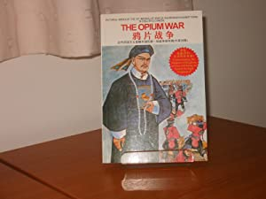 THE OPIUM WAR [English Chinese] Pictorial Series of the First Imperialist War of Aggression Against...