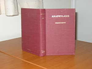 ANAPHYLAXIS - a Facsmile of the First English Edition (1913)