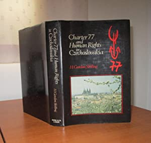 CHARTER 77 AND HUMAN RIGHTS IN CZECHOSLOVAKIA