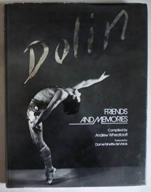 DOLIN - Friends and Memories - Foreword by Dame Ninette de Valois
