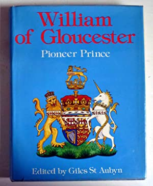 WILLIAM OF GLOUCESTER - Pioneer Prince