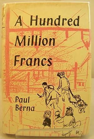 A Hundred Million Francs: Berna, Paul