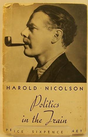 Politics in the Train: Harold Nicolson