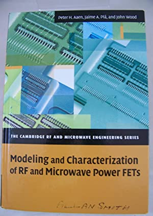 Modeling and Characterization of RF and Microwave: Aaen, Peter; Plá,