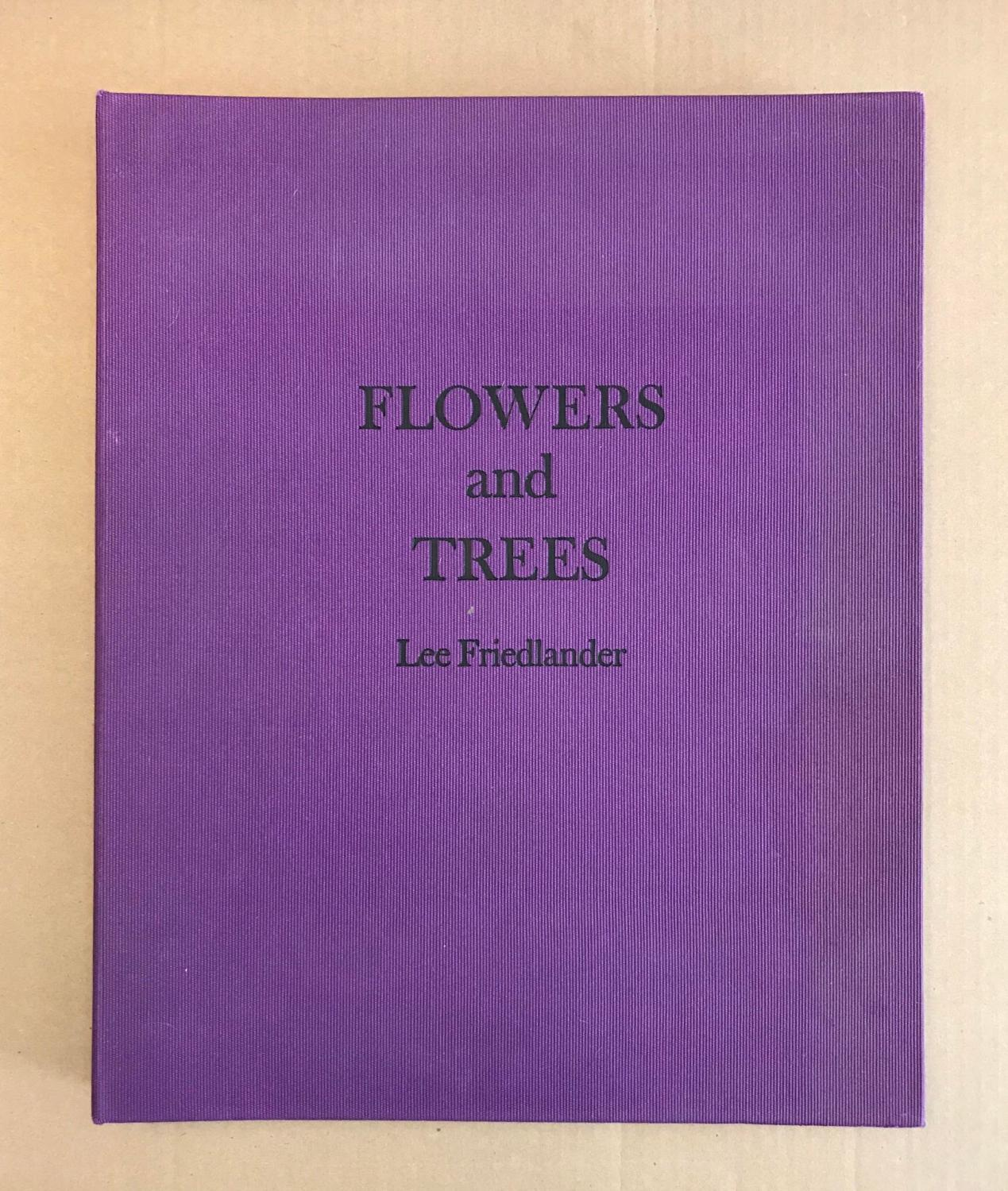 Flowers And Trees By Friedlander, Lee: Very Good Hardcover
