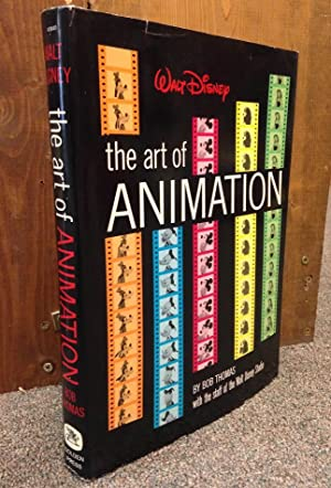Walt Disney - The Art of Animation: The Story of the Disney Studio Contribution to a New Art