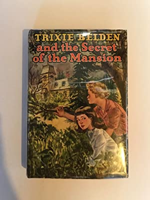 Trixie Belden and the Secret of the Mansion (2337 Whitman)