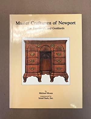 Master Craftsmen of Newport: The Townsends and: Moses, Michael; Israel