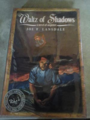 Waltz of Shadows: Lansdale, Joe R.