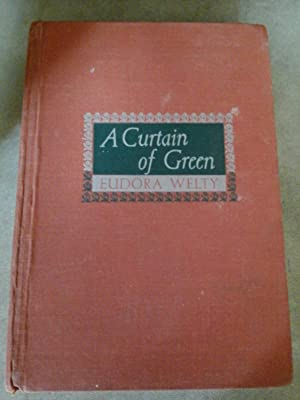 A Curtain of Green: Welty, Eudora