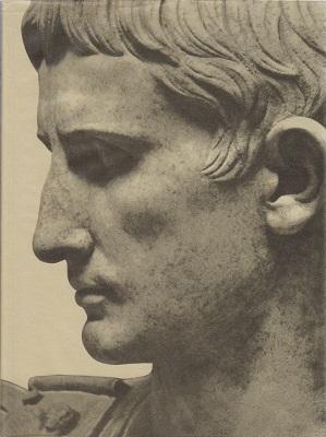 Augusto. Catalogo della mostra (Roma, ottobre 2013-febbraio: Eugenio La Rocca
