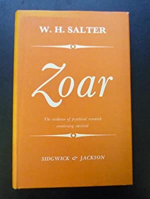 Zoar, The Evidence of Psychical Research Concerning Survival: Salter, W.H.