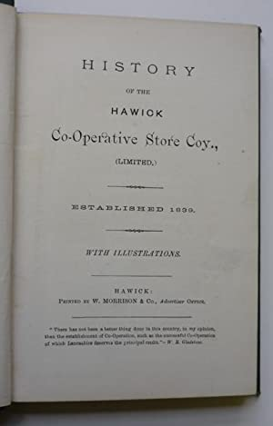 History of the Hawick Co-operative Store Coy.(limited)