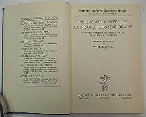 Nouveaux Contes De La France Contemporaine: Fifteen Stories of French Life, War & Adventure: ...