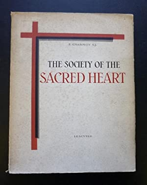 The Society of the Sacred Heart: Charmot, F