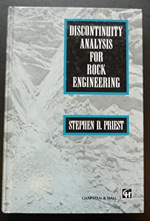 Discontinuity Analysis for Rock Engineering: Priest, Stephen D.