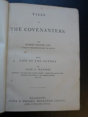 Tales of the Covenanters and The Course of Time - A Poem in 10 Books