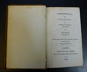 Sacontala; or The Fatal Ring: an Indian Drama